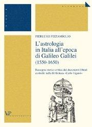1550-1650 L'astrologia in Italia all'epoca di Galileo Galilei
