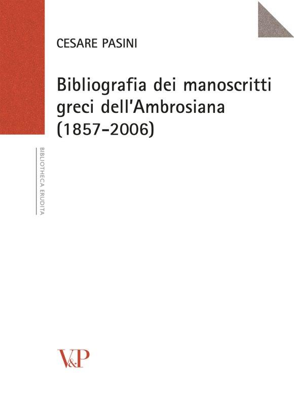 1857-2006 Bibliografia dei manoscritti greci dell'Ambrosiana