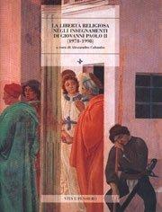 La libertà religiosa negli insegnamenti di Giovanni Paolo II (1978-1998)