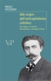 Alle origini dell'anticapitalismo cattolico