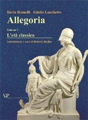 Allegoria. Vol. I. L'età classica