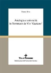 Analogia e univocità in Tommaso de Vio