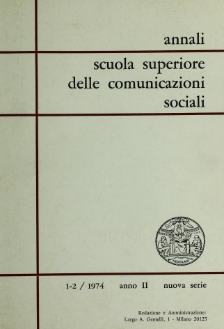 ANNALI SCUOLA SUPERIORE DELLE COMUNICAZIONI SOCIALI - 1974 - 1-2