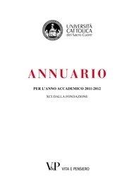 Annuario dell'Università Cattolica del Sacro Cuore per l'anno accademico 2011-2012
