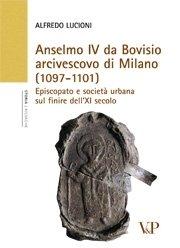 Anselmo IV da Bovisio arcivescovo di Milano (1097-1101)