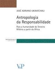 Antropologia da Responsabilidade