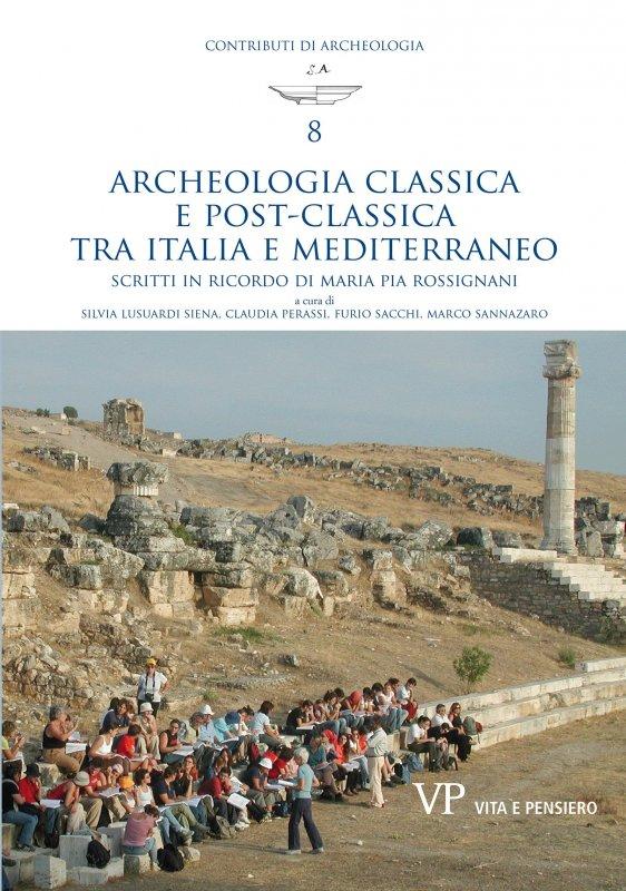 Archeologia classica e post-classica tra Italia e Mediterraneo