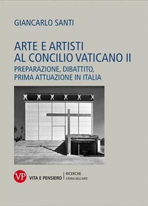 Arte e artisti al Concilio Vaticano II