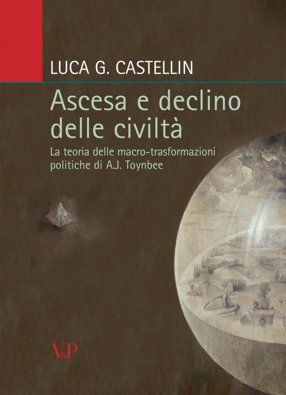 Ascesa e declino delle civiltà