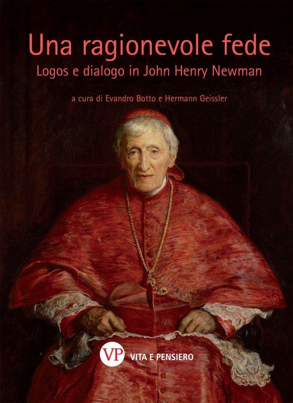 Assenso reale e scienze profane: il contributo di J.H. Newman a una ragione teologica rinnovata