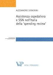 Assistenza ospedaliera e SSN nell'Italia della 'spending review'