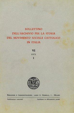 BOLLETTINO DELL'ARCHIVIO PER LA STORIA DEL MOVIMENTO SOCIALE CATTOLICO IN ITALIA - 1971 - 1