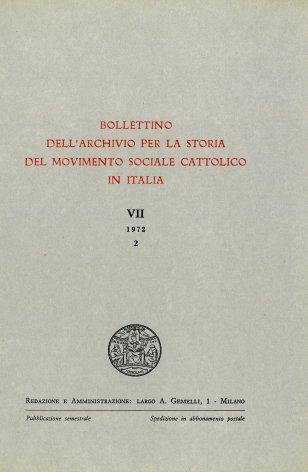 BOLLETTINO DELL'ARCHIVIO PER LA STORIA DEL MOVIMENTO SOCIALE CATTOLICO IN ITALIA - 1972 - 2