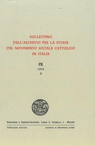 BOLLETTINO DELL'ARCHIVIO PER LA STORIA DEL MOVIMENTO SOCIALE CATTOLICO IN ITALIA - 1974 - 2