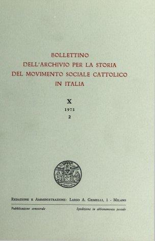 BOLLETTINO DELL'ARCHIVIO PER LA STORIA DEL MOVIMENTO SOCIALE CATTOLICO IN ITALIA - 1975 - 2