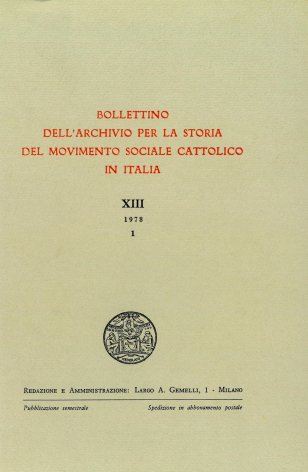 BOLLETTINO DELL'ARCHIVIO PER LA STORIA DEL MOVIMENTO SOCIALE CATTOLICO IN ITALIA - 1978 - 1