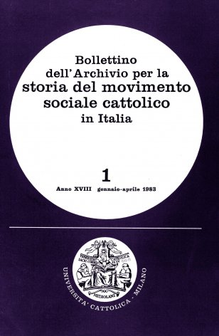 BOLLETTINO DELL'ARCHIVIO PER LA STORIA DEL MOVIMENTO SOCIALE CATTOLICO IN ITALIA - 1983 - 1