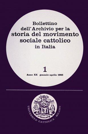 BOLLETTINO DELL'ARCHIVIO PER LA STORIA DEL MOVIMENTO SOCIALE CATTOLICO IN ITALIA - 1985 - 1