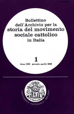 BOLLETTINO DELL'ARCHIVIO PER LA STORIA DEL MOVIMENTO SOCIALE CATTOLICO IN ITALIA - 1986 - 1
