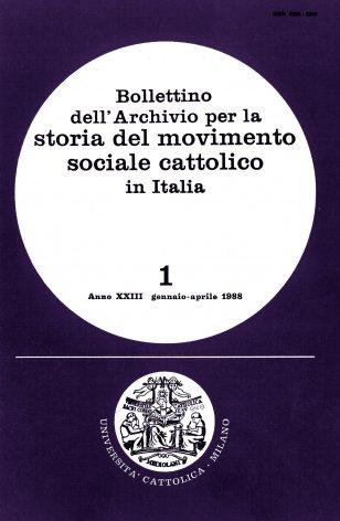 BOLLETTINO DELL'ARCHIVIO PER LA STORIA DEL MOVIMENTO SOCIALE CATTOLICO IN ITALIA - 1988 - 1. ANGELO MAURI (1873-1936). CONTRIBUTI PER UNA BIOGRAFIA