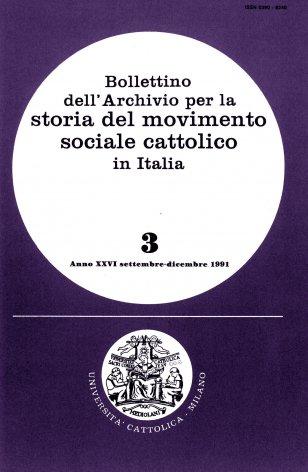 BOLLETTINO DELL'ARCHIVIO PER LA STORIA DEL MOVIMENTO SOCIALE CATTOLICO IN ITALIA - 1991 - 3