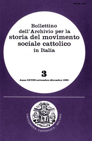BOLLETTINO DELL'ARCHIVIO PER LA STORIA DEL MOVIMENTO SOCIALE CATTOLICO IN ITALIA - 1993 - 3