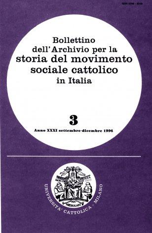 BOLLETTINO DELL'ARCHIVIO PER LA STORIA DEL MOVIMENTO SOCIALE CATTOLICO IN ITALIA - 1996 - 3