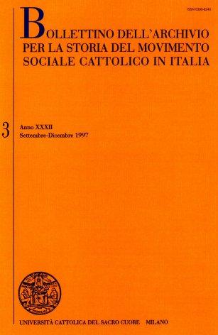 BOLLETTINO DELL'ARCHIVIO PER LA STORIA DEL MOVIMENTO SOCIALE CATTOLICO IN ITALIA - 1997 - 3