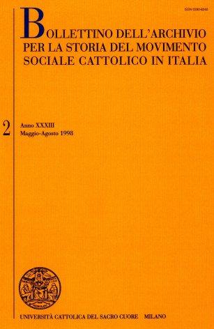 BOLLETTINO DELL'ARCHIVIO PER LA STORIA DEL MOVIMENTO SOCIALE CATTOLICO IN ITALIA - 1998 - 2