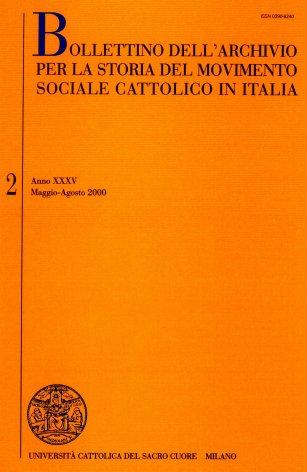 BOLLETTINO DELL'ARCHIVIO PER LA STORIA DEL MOVIMENTO SOCIALE CATTOLICO IN ITALIA - 2000 - 2. DON GIOVANNI CALABRIA (1873-1954)