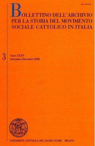 BOLLETTINO DELL'ARCHIVIO PER LA STORIA DEL MOVIMENTO SOCIALE CATTOLICO IN ITALIA - 2000 - 3