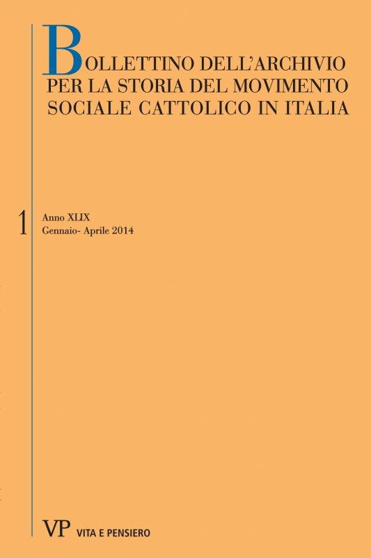 BOLLETTINO DELL'ARCHIVIO PER LA STORIA DEL MOVIMENTO SOCIALE CATTOLICO IN ITALIA. Abbonamento annuale 2016