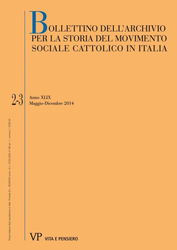 BOLLETTINO DELL'ARCHIVIO PER LA STORIA DEL MOVIMENTO SOCIALE CATTOLICO IN ITALIA. Abbonamento annuale 2018