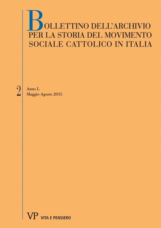 BOLLETTINO DELL'ARCHIVIO PER LA STORIA DEL MOVIMENTO SOCIALE CATTOLICO IN ITALIA. Abbonamento annuale 2021