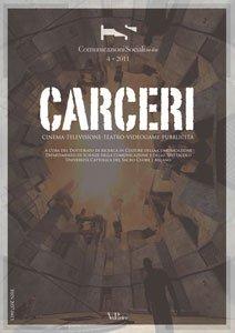 Carceri invisibili. Il giornalismo carcerario italiano tra informazione e formazione