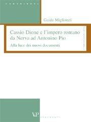 Cassio Dione e l'impero romano da Nerva ad Antonino Pio