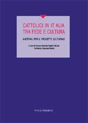 Cattolici in Italia tra fede e cultura