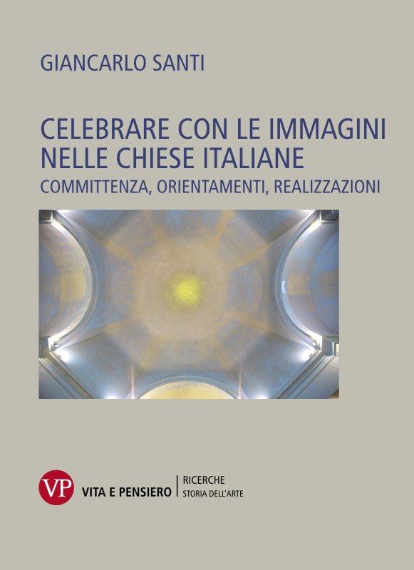 Celebrare con le immagini nelle chiese italiane