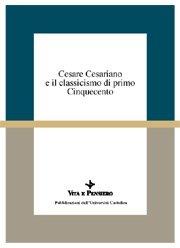 Cesare Cesariano e il classicismo di primo Cinquecento