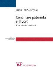 Conciliare paternità e lavoro