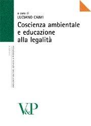 Coscienza ambientale e educazione alla legalità