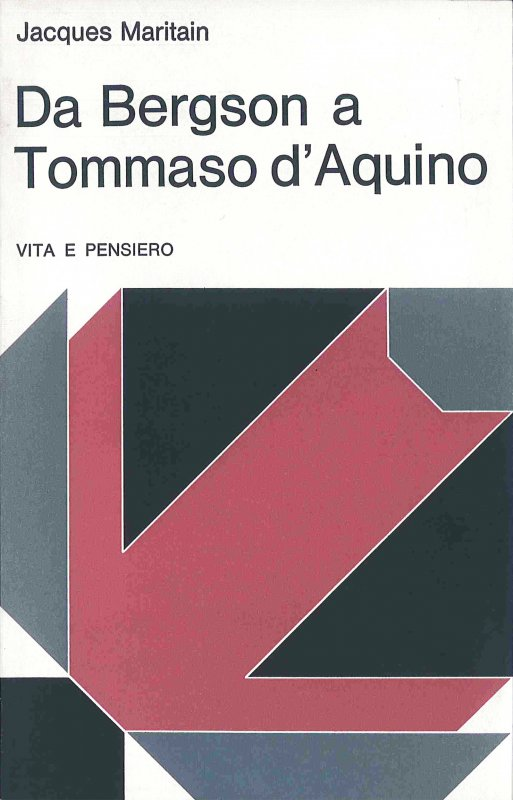 Da Bergson a Tommaso d'Aquino