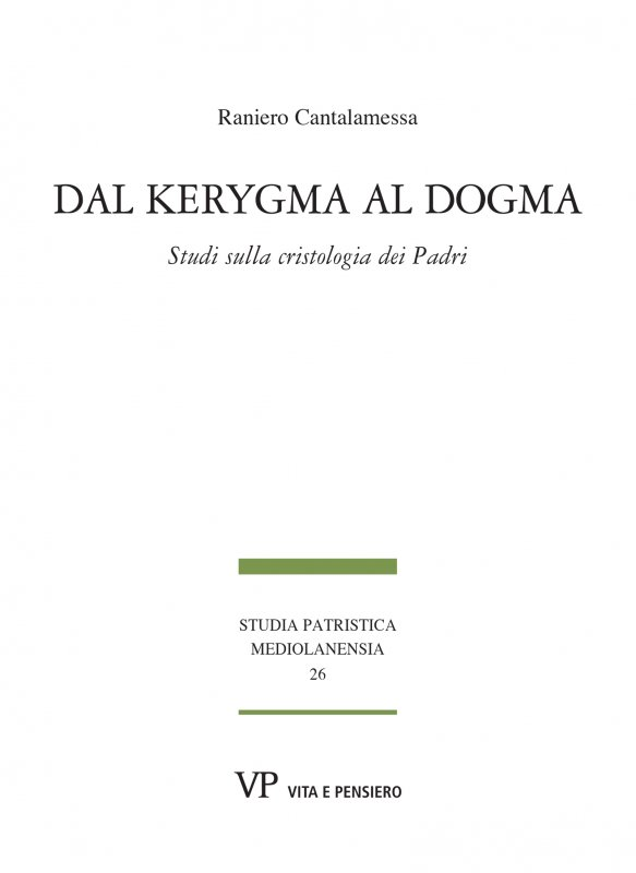 Dal kerygma al dogma