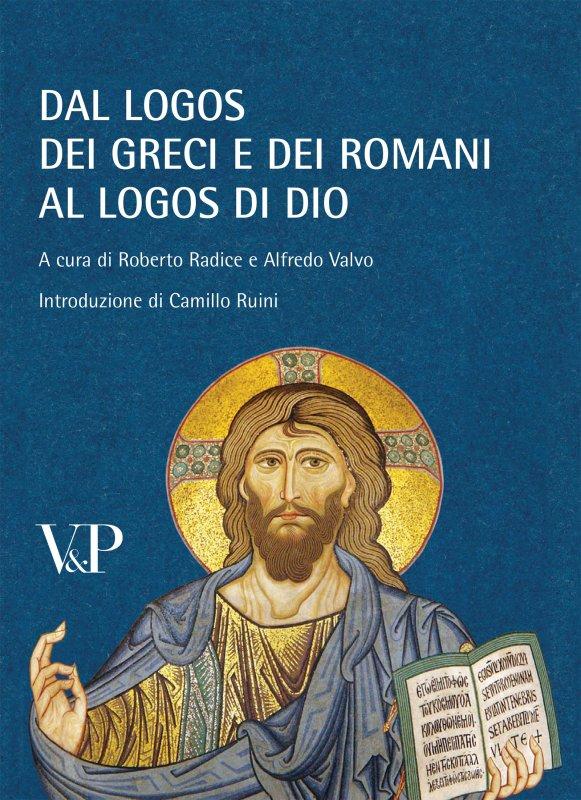 Dal logos dei Greci e dei Romani al logos di Dio