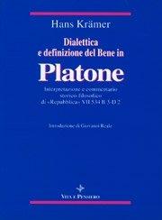 Dialettica e definizione del Bene in Platone