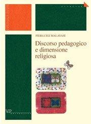 Discorso pedagogico e dimensione religiosa