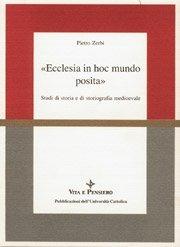 Ecclesia in hoc mundo posita