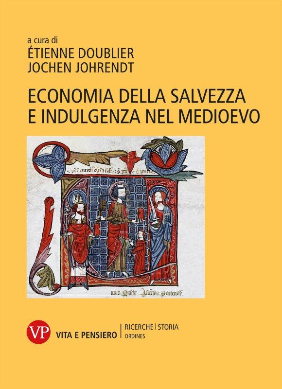 Economia della salvezza e indulgenza nel Medioevo