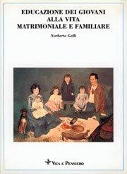 Educazione dei giovani alla vita matrimoniale e familiare