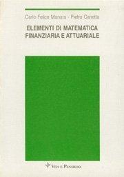 Elementi di matematica finanziaria e attuariale